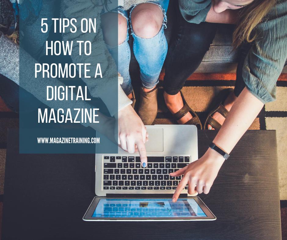 promote a digital magazine